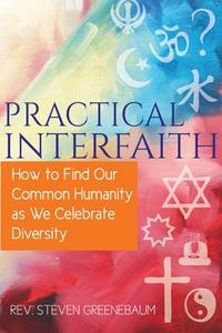 Practical Interfaith (e-bok) av Steven Greeneba