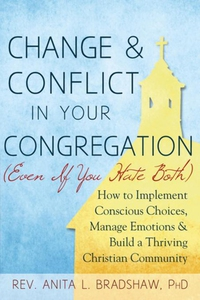 Change and Conflict in Your Congregation (Even