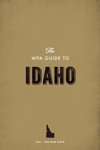 The WPA Guide to Idaho (e-bok) av Federal Write