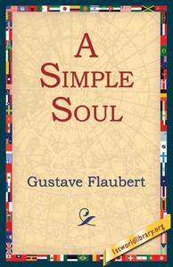 A Simple Soul (e-bok) av Gustave Flaubert