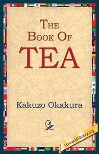 The Book of Tea (e-bok) av Kakuzo Okakura