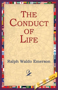 The Conduct Of Life (e-bok) av Ralph Waldo Emer