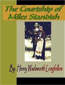 The Courtship of Miles Standish (e-bok) av Henr