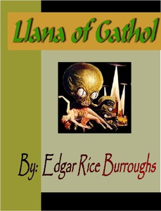 Llana of Gathol (e-bok) av Edgar Rice Burroughs
