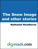 The Snow Image and other stories