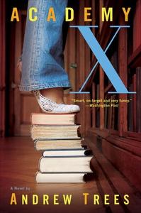 Academy X (e-bok) av Andrew Trees