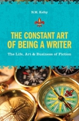 The Constant Art of Being a Writer
