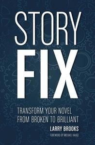 Story Fix (e-bok) av Larry Brooks