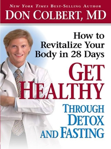 Get Healthy Through Detox and Fasting (e-bok) a