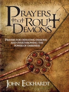 Prayers That Rout Demons (e-bok) av John Eckhar