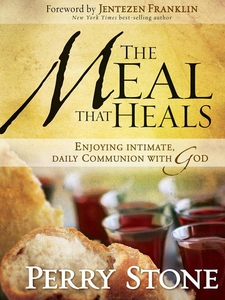 The Meal That Heals (e-bok) av Perry Stone