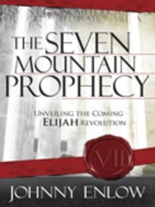 The Seven Mountain Prophecy (e-bok) av Johnny E