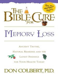 The Bible Cure for Memory Loss (e-bok) av Donal