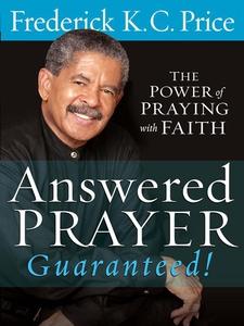 Answered Prayer… Guaranteed! (e-bok) av Frederi