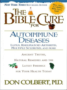The Bible Cure for Autoimmune Diseases (e-bok)
