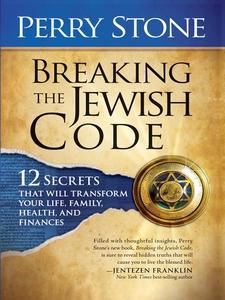 Breaking The Jewish Code (e-bok) av Perry Stone