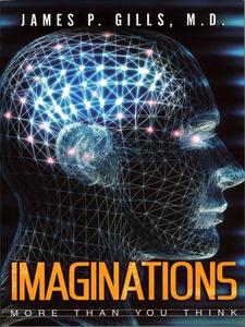 Imaginations (e-bok) av James P. Gills