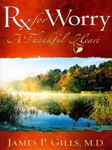 Rx For Worry (e-bok) av James P. Gills