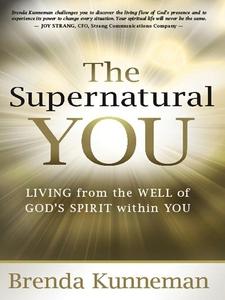 The Supernatural You (e-bok) av Brenda Kunneman