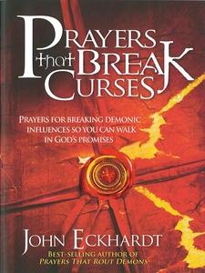Prayers That Break Curses (e-bok) av John Eckha