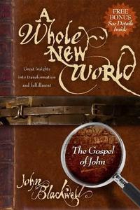 A Whole New World (e-bok) av John Blackwell
