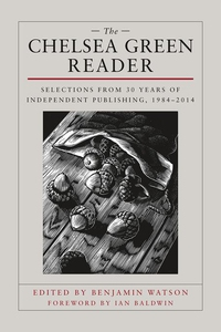 The Chelsea Green Reader (e-bok) av