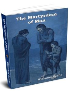 The Martyrdom of Man (e-bok) av Winwood Reade