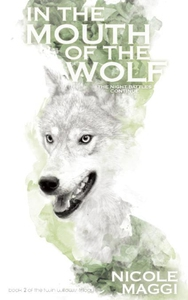 In the Mouth of the Wolf (e-bok) av Nicole Magg