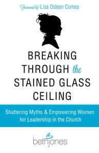 Breaking Through the Stained Glass Ceiling (e-b