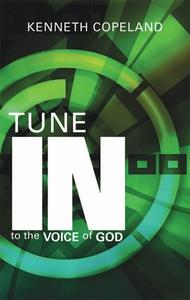 Tune In To The Voice of God (e-bok) av Kenneth