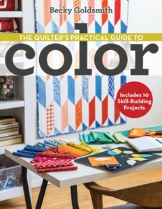 The Quilter's Practical Guide to Color (e-bok)