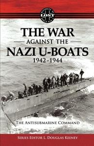 The War Against The Nazi U-Boats 1942 - 1944 (e