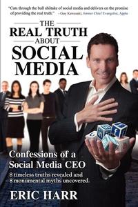 The REAL TRUTH About Social Media (e-bok) av Fa