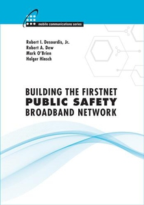Building the FirstNet Public Safety Broadband N