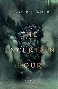 The Uncertain Hour (e-bok) av Jesse Browner