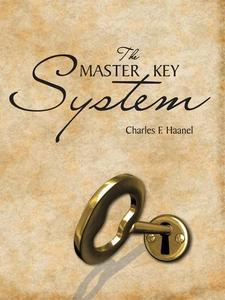 The Master Key System (e-bok) av Charles F Haan