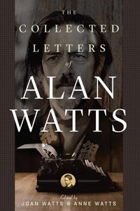 The Collected Letters of Alan Watts (e-bok) av