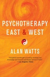 Psychotherapy East & West (e-bok) av Alan Watts
