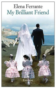My Brilliant Friend (e-bok) av Elena Ferrante