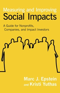 Measuring and Improving Social Impacts (e-bok)