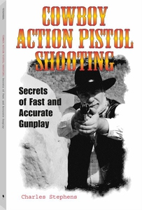 Cowboy Action Pistol Shooting (e-bok) av Charle