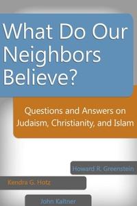 What Do Our Neighbors Believe? (e-bok) av Howar