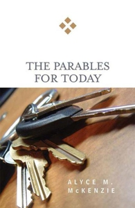 The Parables for Today (e-bok) av Alyce M. McKe