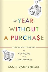 The Year without a Purchase (e-bok) av Scott Da