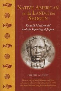Native American in the Land of the Shogun (e-bo