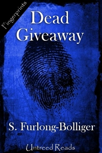 Dead Giveaway (e-bok) av S. Furlong-Bolliger