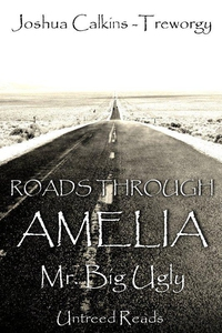 Mr. Big Ugly (Roads Through Amelia #4) (e-bok)