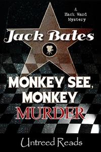 Monkey See, Monkey Murder (e-bok) av Jack Bates