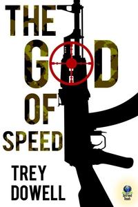 The God of Speed (e-bok) av Trey Dowell