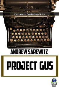 Project Gus (e-bok) av Andrew Sarewitz